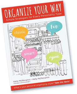 Organize Your Way: Simple Strategies for Every Personality Type