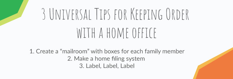 4 universal tips for keeping up with a home office